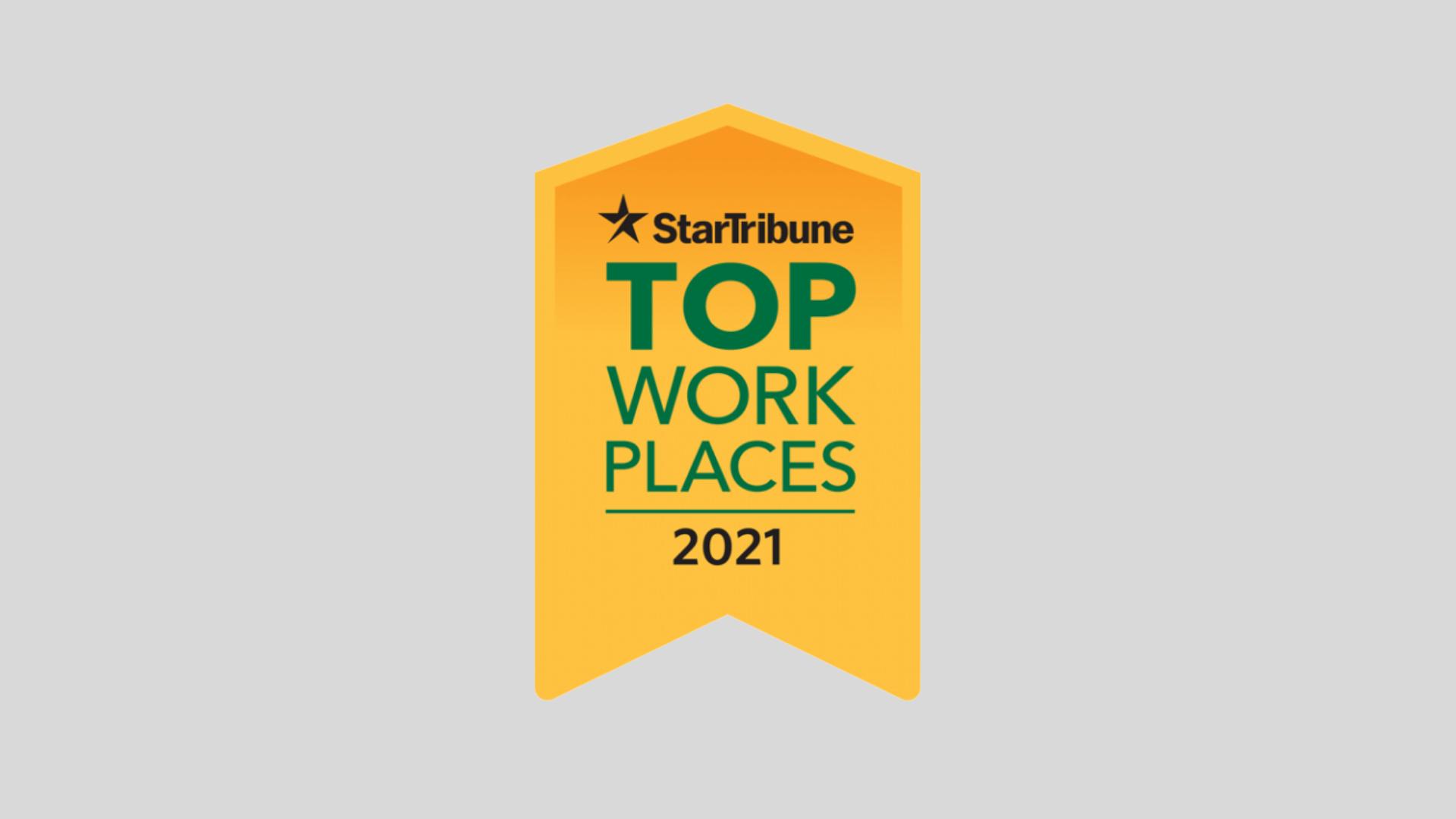 2021 StarTribune Top Workplace
